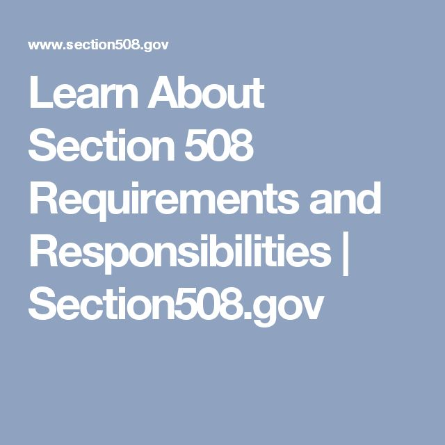 Learn About Section 508 Requirements and Responsibilities   Section508.gov