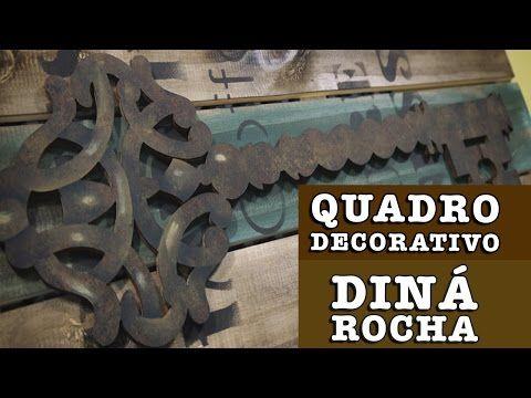 12/08/2014 - Quadro Decorativo (Diná Rocha) - YouTube