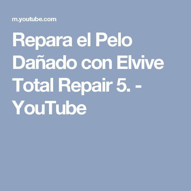 Repara el Pelo Dañado con Elvive Total Repair 5. - YouTube