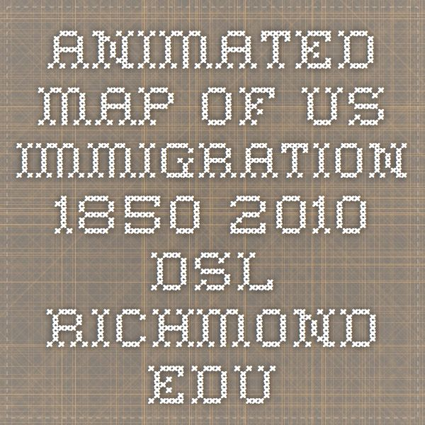 Animated Map Of US Immigration Dslrichmondedu - Animated map of immigrants to us