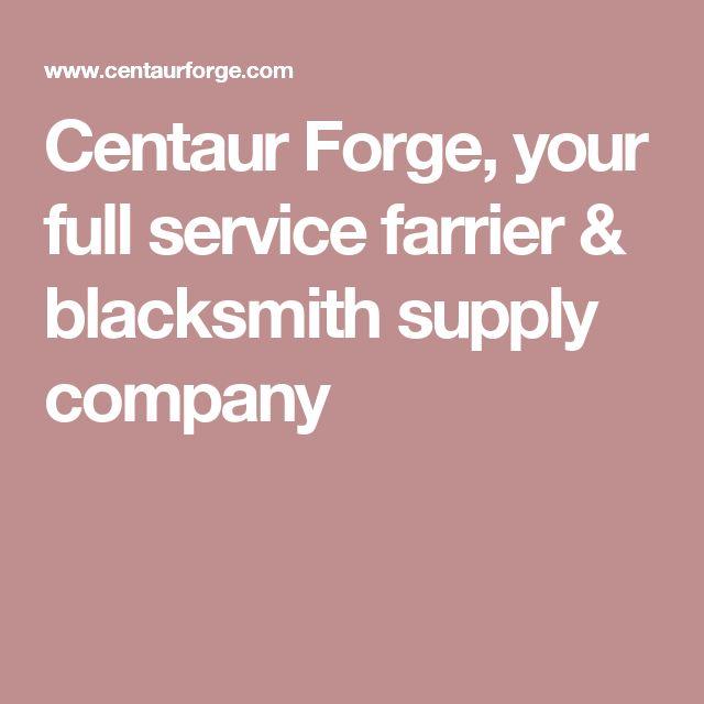 Centaur Forge, your full service farrier & blacksmith supply company