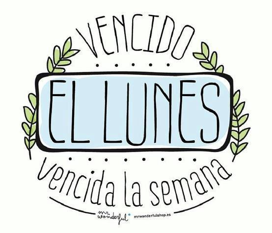 """Vencido """"El Lunes"""", vencida la semana... ¡Cuánta razón! Feliz miércoles :)"""