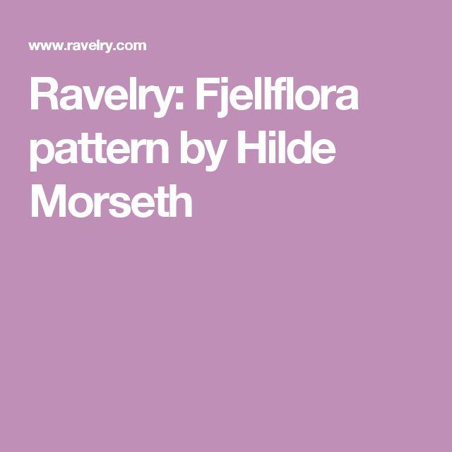 Ravelry: Fjellflora pattern by Hilde Morseth