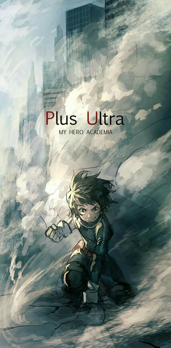 "Plus Ultra, text, Midoriya ""Deku"" Izuku, cool, Quirk; My Hero Academia"