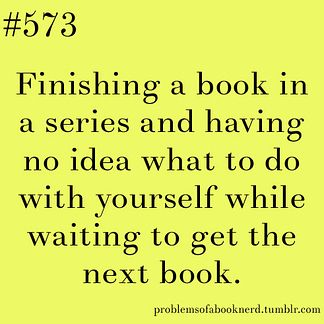 19 Problems Only Book Nerds Understand...TOTALLY RELATED TO ALL OF THESE o.o