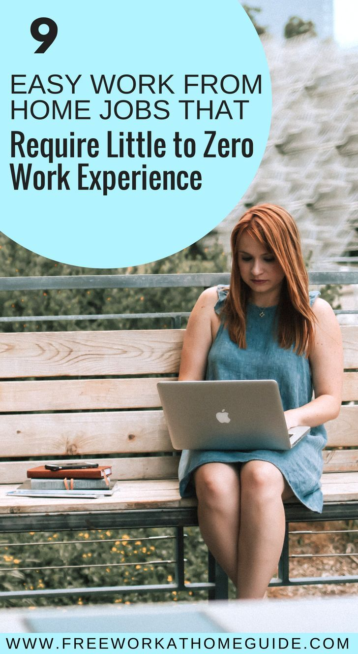 9 Easy Work from Home Jobs That Require Little to No Experience - Dream Home Based Work