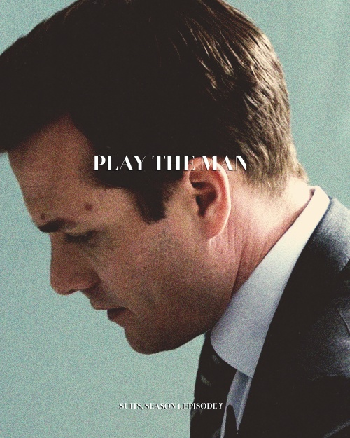 ...Said Harvey Specter. (Suits)