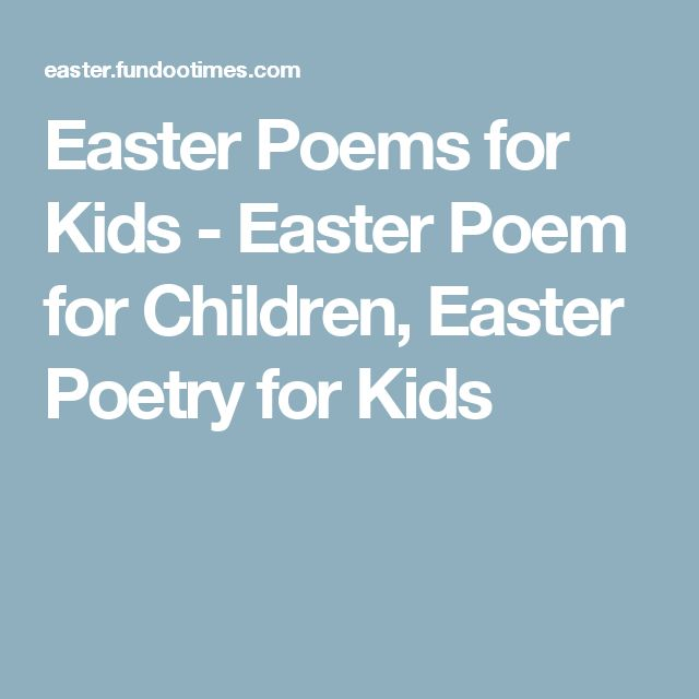 Easter Poems for Kids - Easter Poem for Children, Easter Poetry for Kids