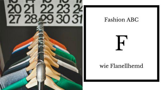 Fashion ABC F wie Flanellhemd Blogpost
