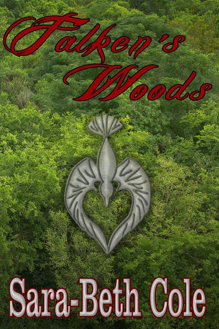 Falken's Woods By: Sarabeth Cole