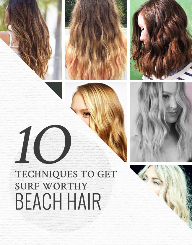 10 Techniques to Get Surf-Worthy Beach Hair - helloglow.co