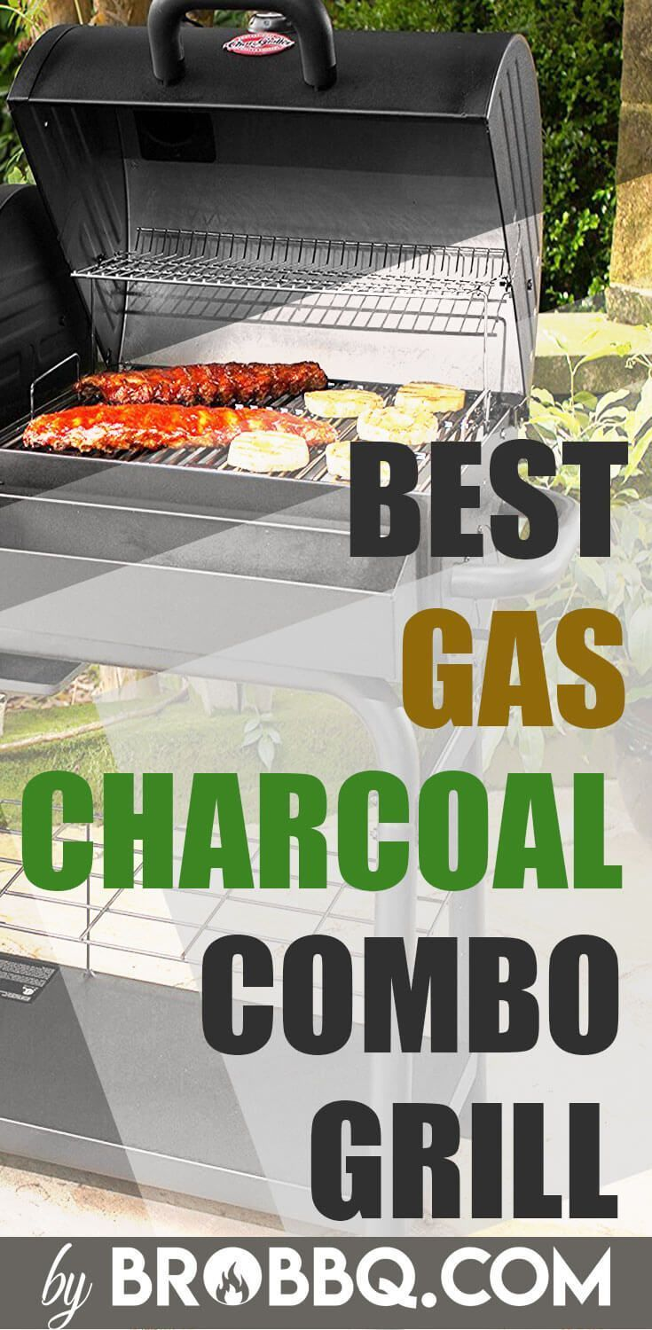 Top Rated Gas Charcoal Combo Grill In 2018 To Best 5 Products Plus Tips And Tricks When Using Them Brobbq
