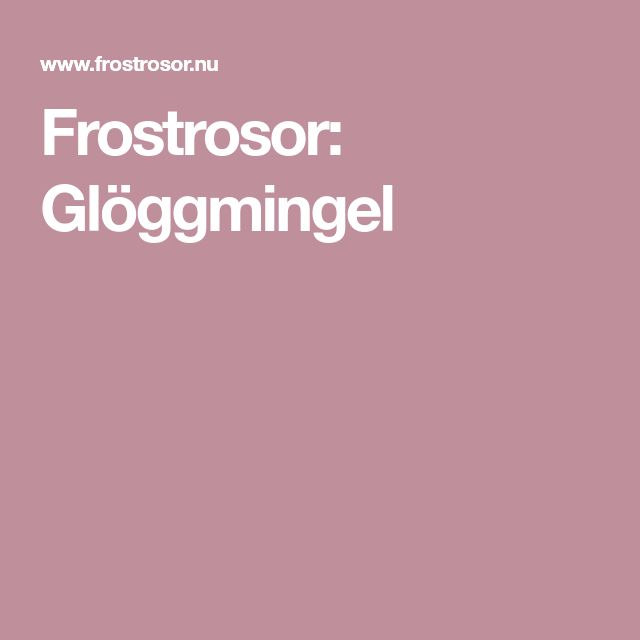 Frostrosor: Glöggmingel
