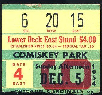 1954 Chicago Cardinals Vs Bears Ticket Stub Vintage . $35.00. Chicago Cardinals Vs. Chicago Bears1954 Vintage Ticket Stub5 Dec 1954GREAT AUTHENTIC FOOTBALL COLLECTIBLE!!.ITEM PICTURED IS ACTUAL ITEM BUYER WILL RECEIVE.