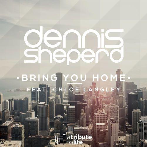 Dennis Sheperd feat. Chloe Langley - Bring You Home (Radio Edit) by Dennis Sheperd | Free Listening on SoundCloud