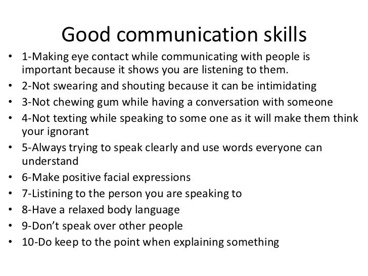 Bad Qualities Of A Leader Good Communication Skills• 1-making Eye Contact While