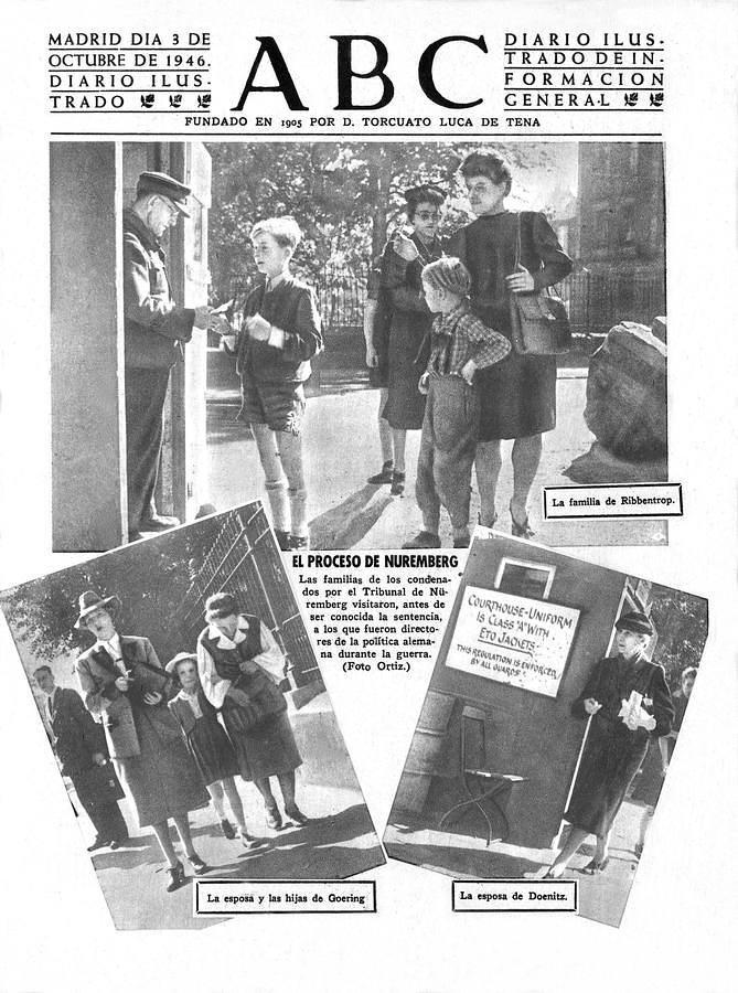 La portada de ABC del día 3 de octubre de 1946, en la que se muestra a los familiares de los líderes nazis juzgados en Nüremberg, antes de c...
