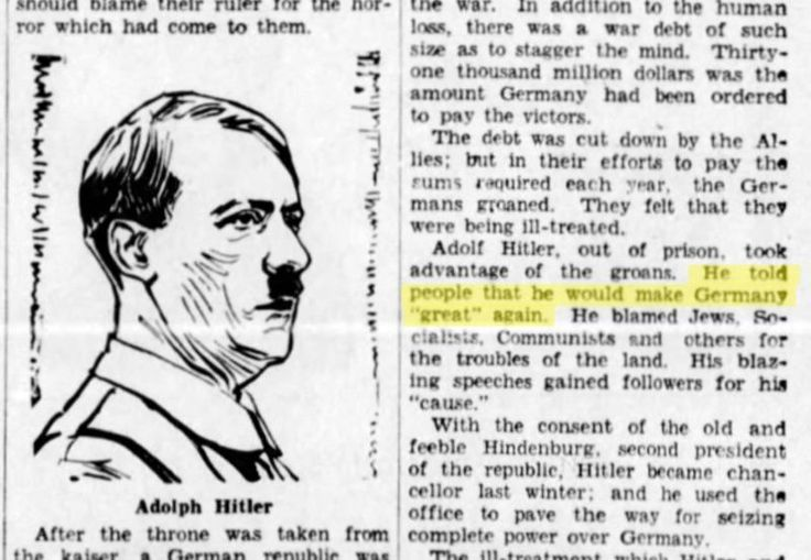 A few different outlets are reporting on this newspaper column piece from January 4, 1934 in the Green Bay Press-Gazette. This article is from an older, more orange-hued time in Hitler's life—1920s, when young Adolf fresh out of prison was considered...