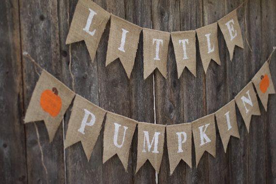 Little Pumpkin Burlap Banner-Fall Baby Shower by WithLoveKenzieAnn