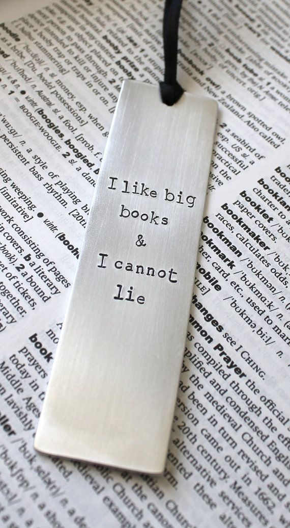 Metal Stamped Personalized Bookmark - I Like Big Books & I Cannot Lie $16.51