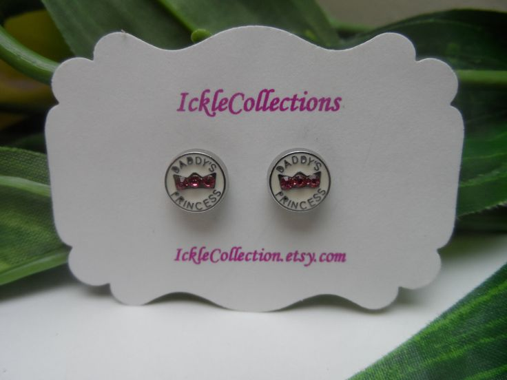 A personal favorite from my Etsy shop https://www.etsy.com/listing/479181506/daddys-princess-magnetic-earrings-girls