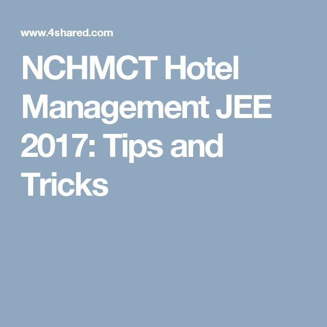 NCHMCT Hotel Management JEE 2017: Tips and Tricks