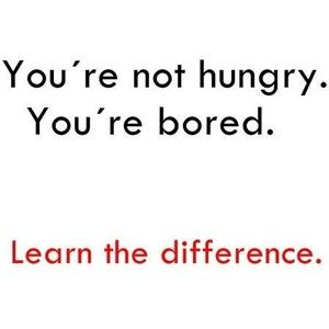 This is definitely me!! I eat when I'm bored!! Need to workout when I'm bored!