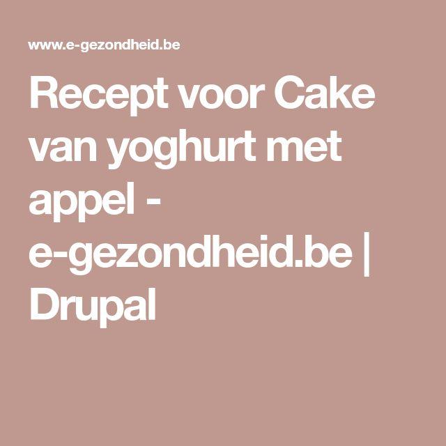 Recept voor Cake van yoghurt met appel - e-gezondheid.be | Drupal