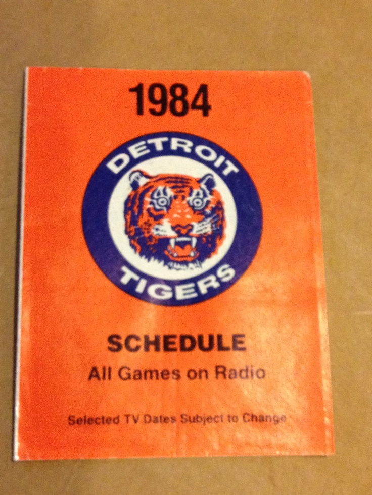 1984 World Series Champion Detroit Tigers Schedule... I was young, but boy do I remember this!!