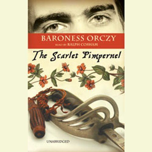 """Another must-listen from my #AudibleApp: """"The Scarlet Pimpernel"""" by Baroness Orczy, narrated by Ralph Cosham."""