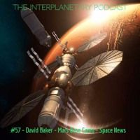 #57 - David Baker - Mars Base Camp - Gamma Ray Observatory - News by The Interplanetary Podcast on SoundCloud