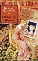 Giovanni Boccaccio | On Famous Women | De claris mulieribus | Guido A. Guarino | Italica Press