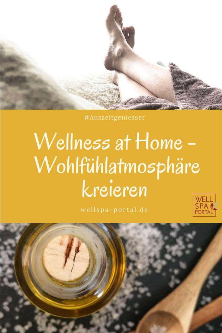 Wellness Fur Zu Hause Wellness At Home Wellness Wohlbefinden