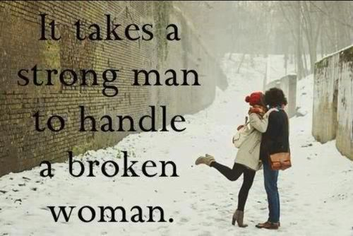 """It takes a strong man to handle a broken women."" Ethan smiled"