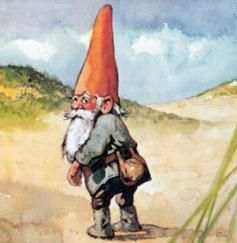 Gnomes are very widespread species, known to a number of human races. Germans name them Erdmanleins, except in the Alpine areas, where they are called Heinzemannchens. In Denmark and Norway they are Nisse; Nissen is a Swedish variation. In Brittany they are called Nains...