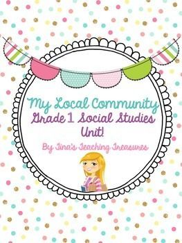 Unit for Grade 1 Local communities and community helpers for grade one social studies: New Ontario Curriculum! Let this 140+ page unit help you with the new grade 1 curriculum! ** On sale for limited time! **Please see preview for details of pages included, samples, and more!