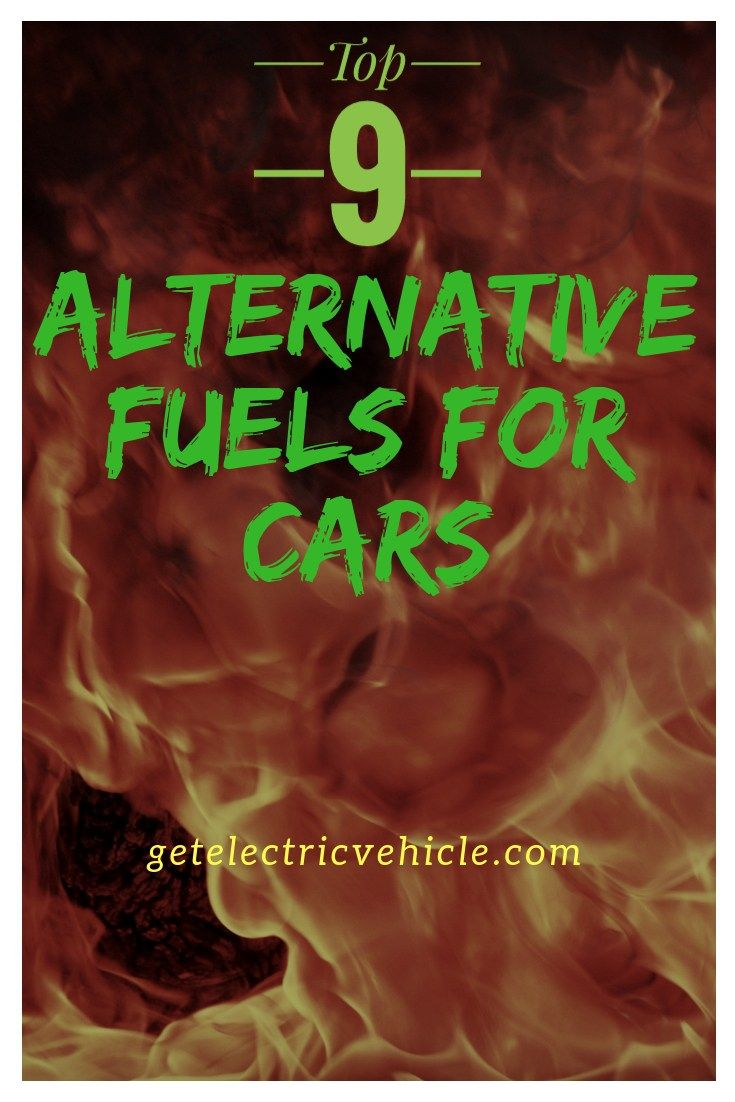 List Of Best 9 Alternative Fuels For Cars That Could Replace Gasoline Alternative Fuel Renewable Sources Of Energy Alternative Energy