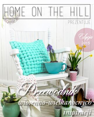 Ohoo! Style w inspiracjach HOME ON THE HILL