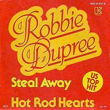 """Steal Away"" is a song by American singer Robbie Dupree, from his 1980 debut album Robbie Dupree. Released as the first single from the album, it became his biggest hit, peaking at #6 on the U.S. Billboard Hot 100."