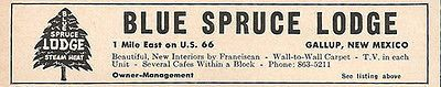 Blue Spruce Lodge Ad Rt66 Gallup New Mexico 1964 Roadside Ad Route 66 Travel