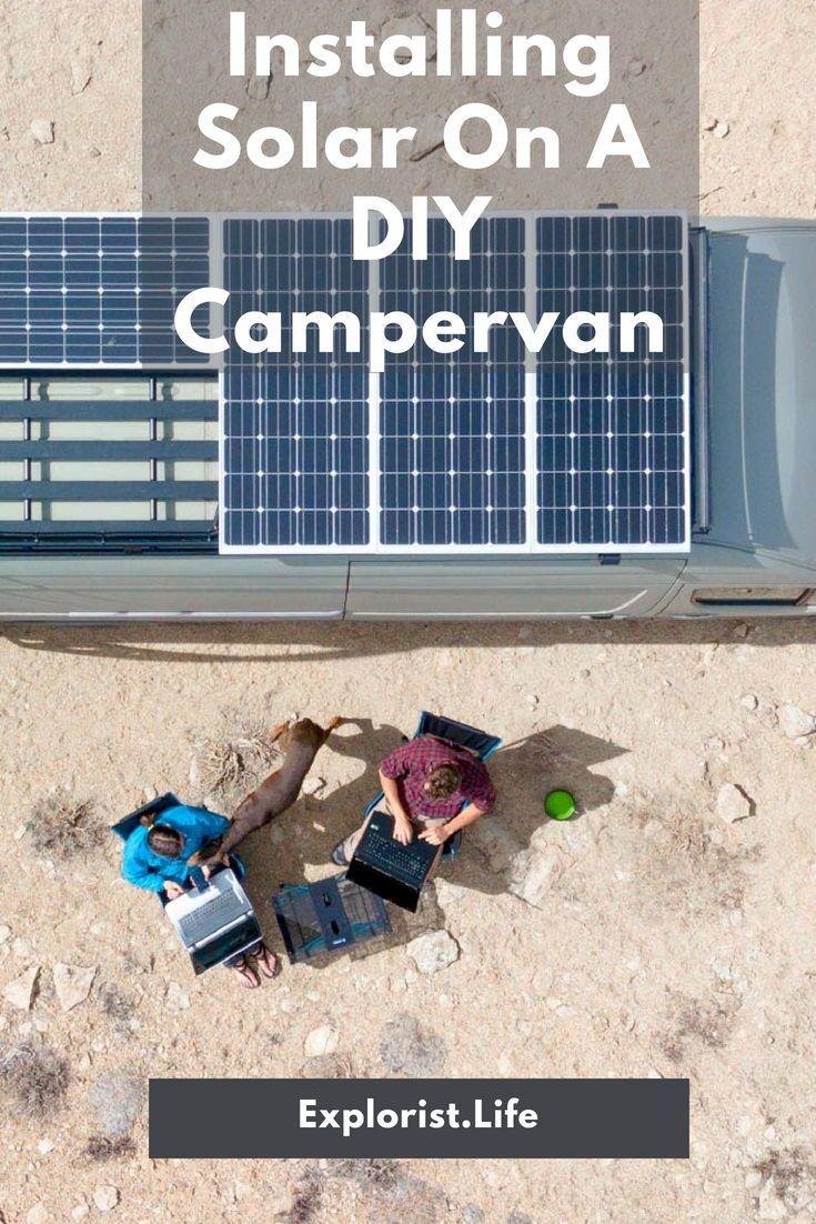 How To Design And Install Solar On A Camper Van Solar Panels Solar Best Solar Panels