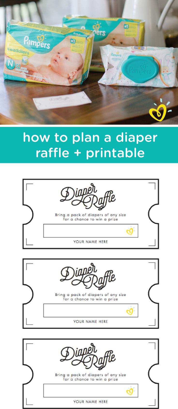 Stock up on baby supplies while having fun at the same time with this DIY diaper raffle. For every pack of Pampers Swaddlers diapers that your guests bring, they can earn one of these free printable raffle tickets. Offer up creative prizes or gift baskets that you know your friends and family will love. Learn more by clicking here.