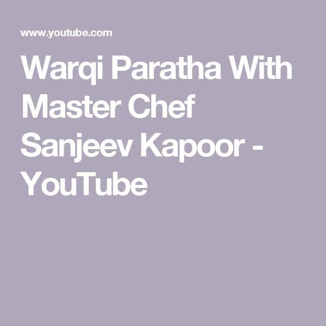 Warqi Paratha With Master Chef Sanjeev Kapoor - YouTube