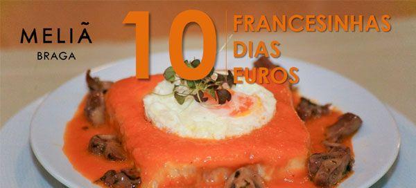 Semana da Francesinha no Meliá Braga Hotel
