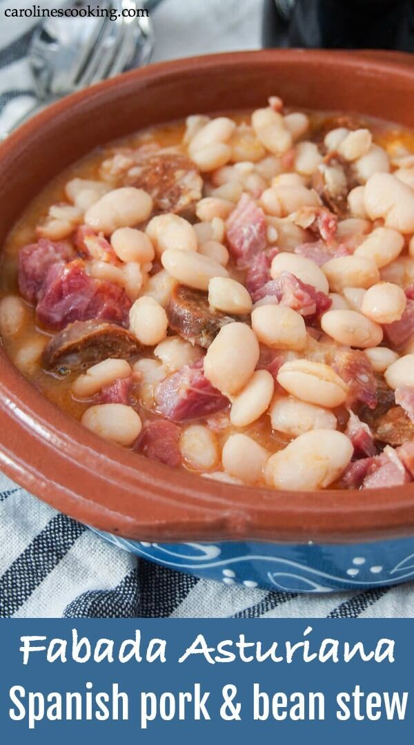 You May Well Have Heard Of Cassoulet Well Fabada Asturiana Is It S Northern Spanish Cousin A Hearty Warming White Bean Stew Cassoulet Recipes Fabada Recipe