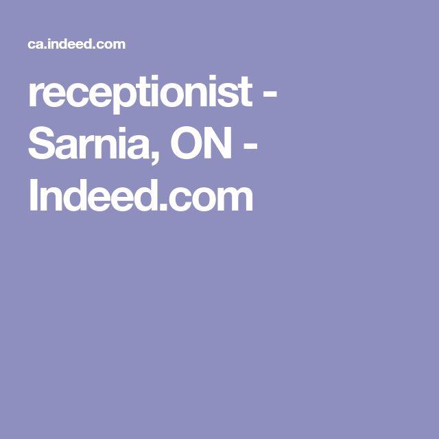 receptionist - Sarnia, ON - Indeed.com