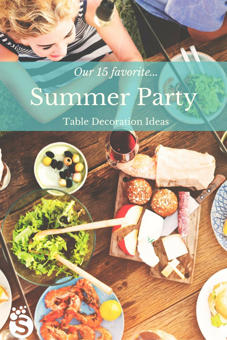 A List Of 15 Hot Summer Party Table Decoration Ideas. Lots Of Easy, Breezy