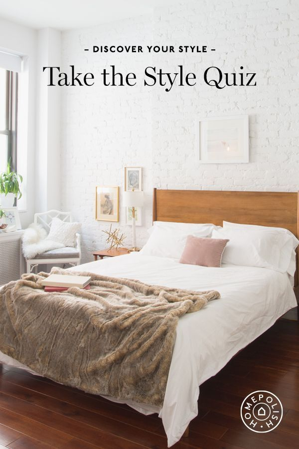 Homepolish NYC *. Decorating Style QuizDecor ...