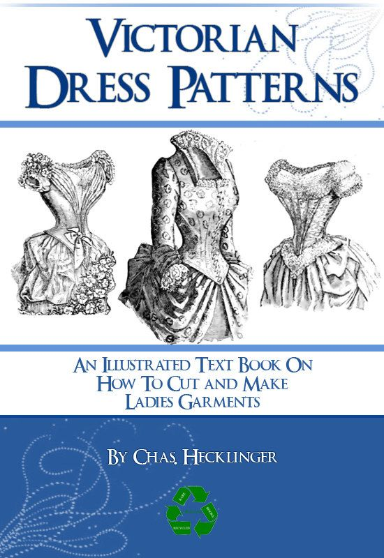 VICTORIAN DRESS PATTERNS Illustrated Book Design Stunning