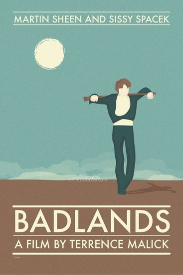 Minimalista filmplakátok zóna · Snitt  Terrence Malick's Badlands.  I'm not sure if this is a real movie poster, but I think it would be hard to capture the film in a single image.  Its beauty and humour intertwined with discovery and adventure seem at odds with its homicidal protagonist. A contradictory film that reflects our own struggles with morality, love and friendship.    I feel that this poster at least captures its artistic nature.